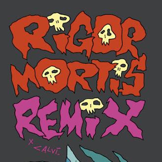 Rigor Mortis Remix