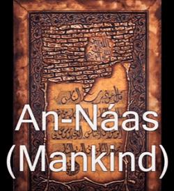 ulang disebut dalam Surah ini dan diturunkan sesudah  Surat | Surah An Nas Arab, Latin dan Terjemahannya