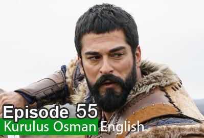 Kurulus Osman Episode 55