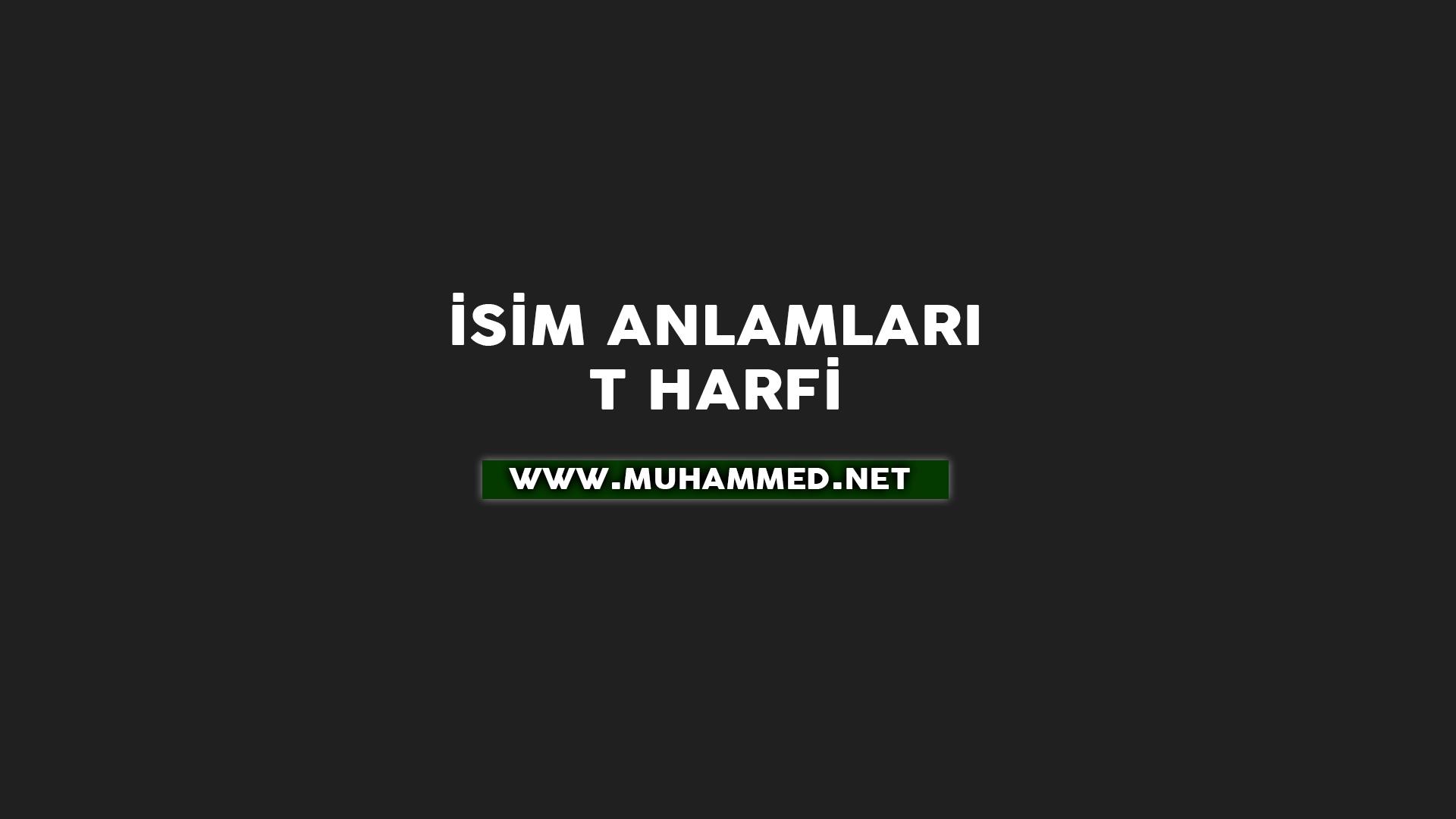 İsim Anlamları - T Harfi