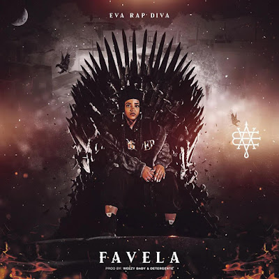Eva Rapdiva – Favela ( Rap ) 2019 DOWNLOAD