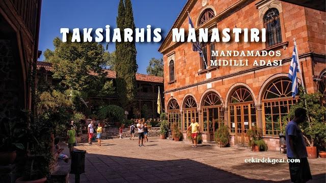 MANDAMADOS TAKSİARHİS MANASTIRI