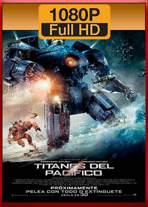 Descarga Titanes del Pacifico hd latino mega mp4