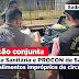 Operação conjunta da Vigilância Sanitária e PROCON retira alimentos impróprios de circulação