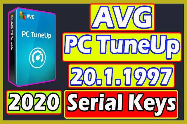 AVG PC TuneUp 20.1.1997 2020 Serial Keys (100% working)