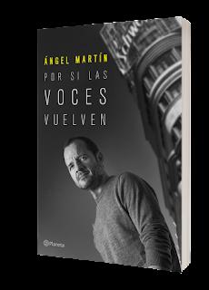 Próximo lanzamiento: «Por si las voces vuelven» de Ángel Martín
