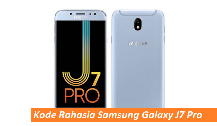 50 Kode Rahasia Hp Samsung Galaxy J7 Pro 100 Work Semutimut Tutorial Hp Dan Komputer Terbaik