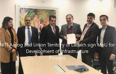 NITI Aayog and Union Territory of Ladakh sign MoU for Development of Infrastructure Projects