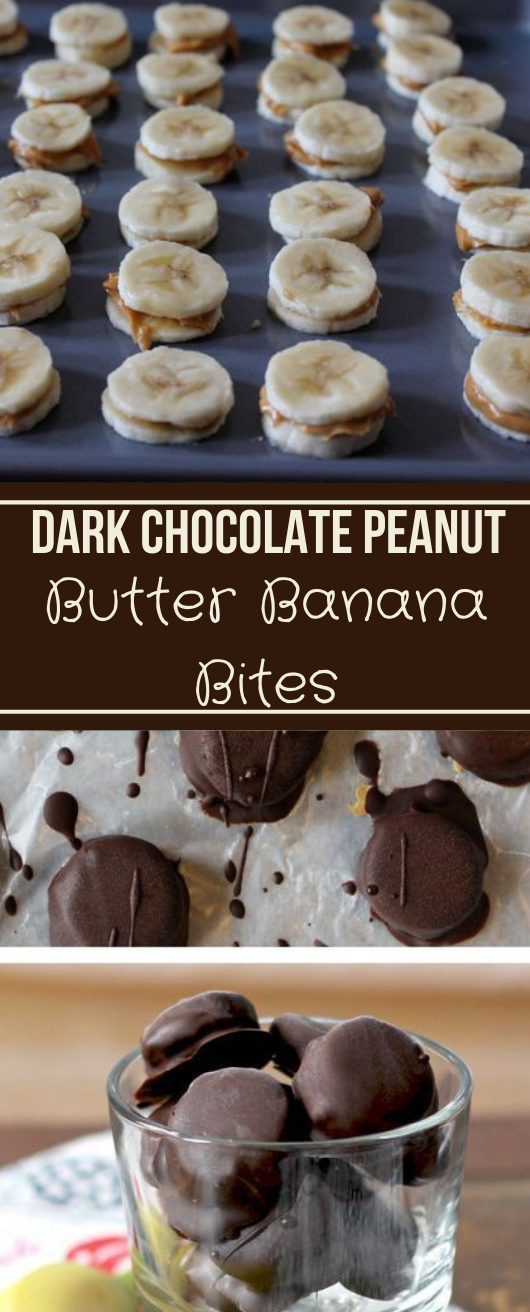 DARK CHOCOLATE PEANUT BUTTER BANANA BITES #diet #healthyrecipes #chocolate #banana #peanut