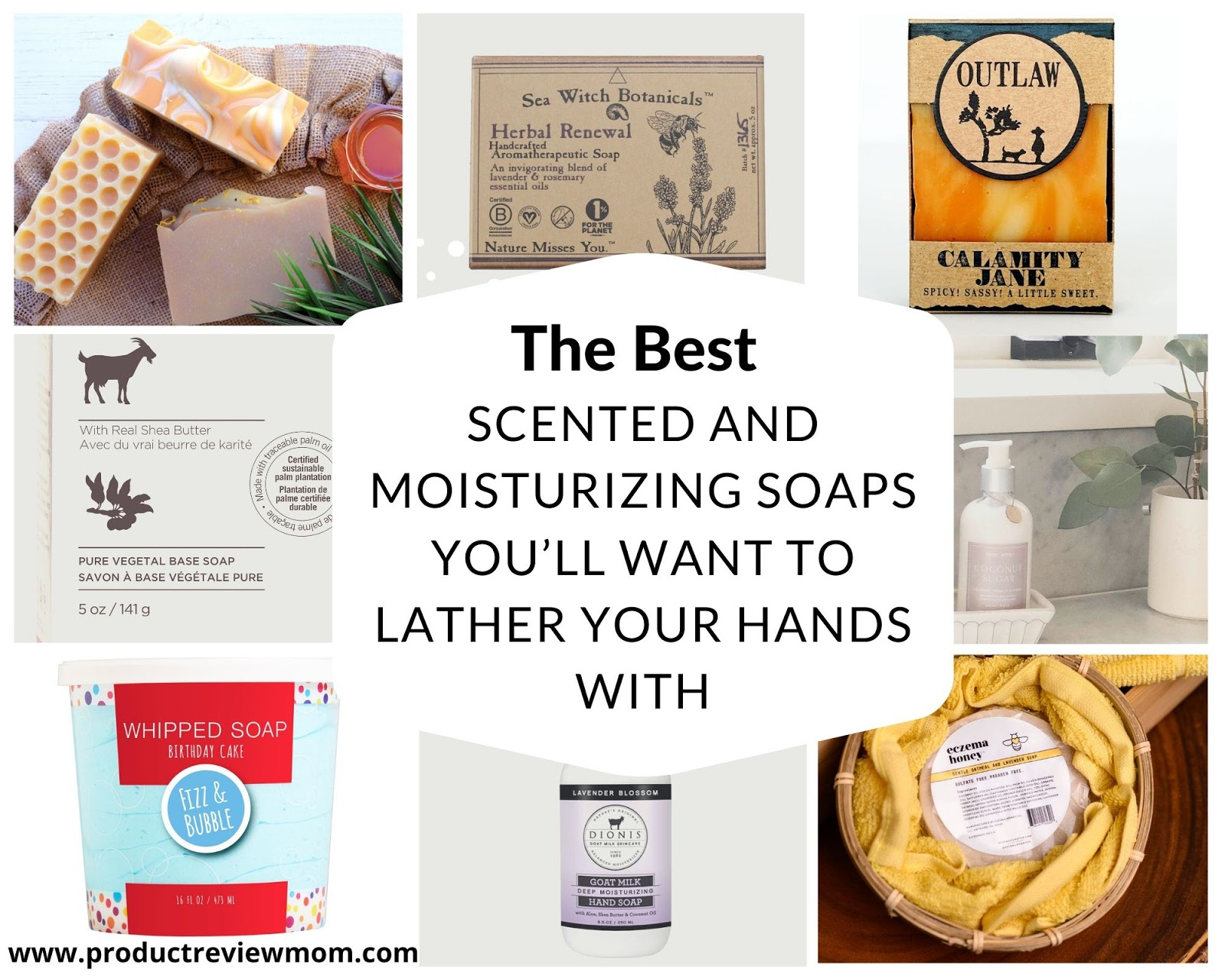 The Best Scented and Moisturizing Soaps You'll Want to Lather Your Hands With