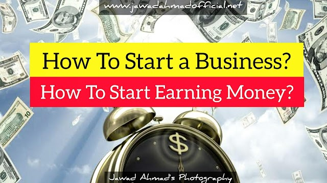 How to start a Business | How to start Earning Money