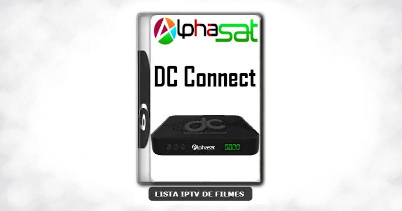 Alphasat DC Connect Nova Atualização VOD PREMIUM, Otimização 63w ON, Adição 107w ON, Adição 61w ON V12.01.09.S75
