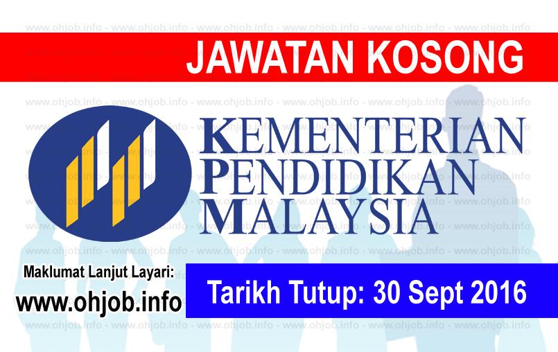 Jawatan Kerja Kosong Kementerian Pendidikan Malaysia (MOE) logo www.ohjob.info september 2016