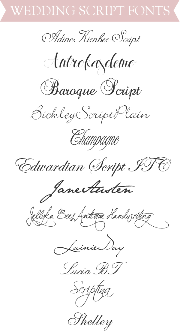 Every Wedding Invitation Comes With The Perfect Script Font Here Are Some Of My Favorites That I Ve Stumbled Upon In Searches Hope You Find Yours