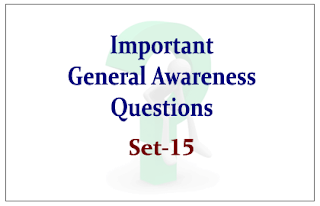 List of Expected General Awareness Questions for Upcoming IBPS RRB Exams 2015 Set-15