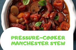 Pressure-Cooker Manchester Stew
