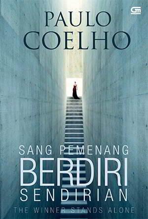 Sang Pemenang Berdiri Sendirian PDF Karya Paulo Coelho