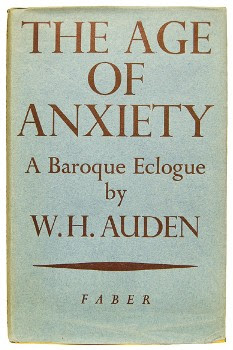 an analysis of the themes and ideas in wh audens the age of anxiety This, they say, in wh auden's phrase, is the age of anxiety this is what we have arrived at with all our vaunted~ progress, our great technological advances, our great wealth -everyone goes about with a burden of anxiety so enormous that, in the end, our stomachs and our arteries~ and our skins express the tension under which we live.