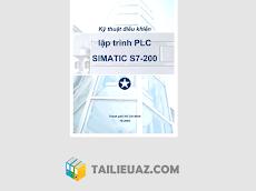 [PDF] Kỹ thuật điều khiển lập trình PLC SIMATIC S7-200 - Th.S Châu Chí Đức