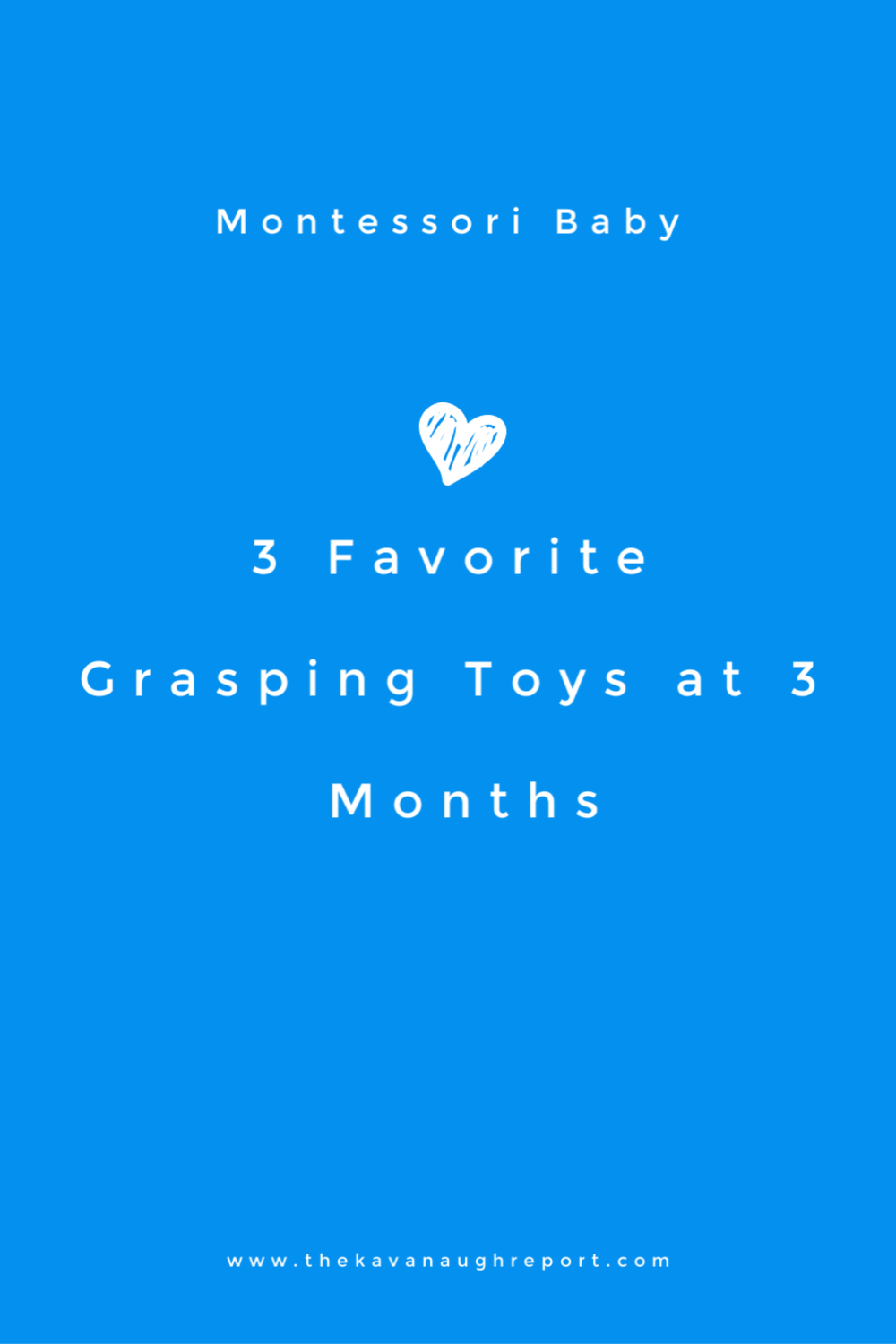 3 Favorite Montessori grasping toys at 3 months old