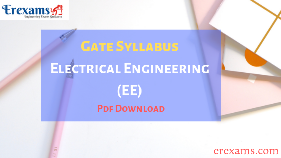 Gate Syllabus for Electrical Engineering (EE) Branch Pdf Download
