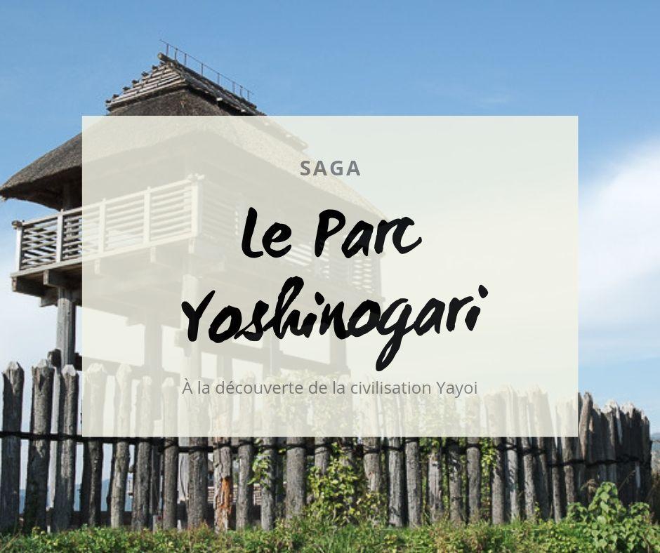 Le parc Yoshinogari