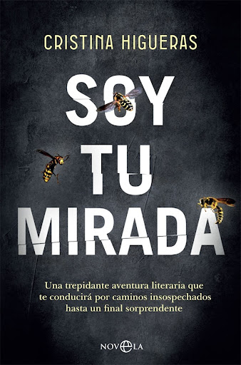 Soy tu mirada, Cristina Higueras