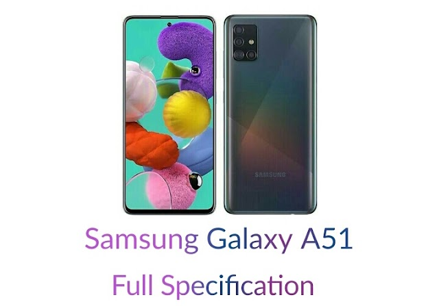Samsung Galaxy A51 Price, Specification full Review