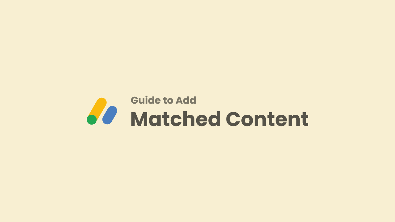 Adding Matched Content Ads