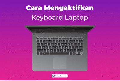 Cara Mengaktifkan Keyboard Laptop Windows 10