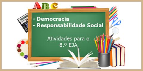 Democracia no Brasil e Responsabilidade Social Individual - Artes para o 8.º EJA
