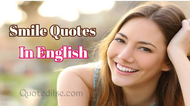 Smile Quotes In English