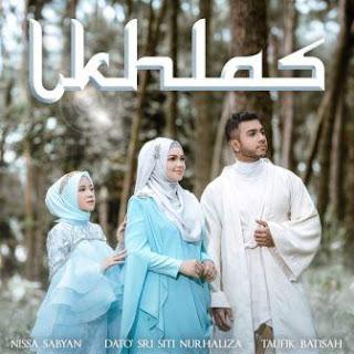 Dato Sri Siti Nurhaliza, Nissa Sabyan & Taufik Batisah - Ikhlas Mp3
