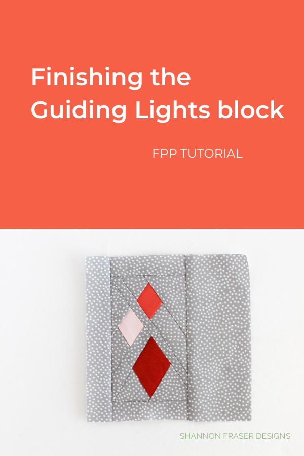 Finishing the Guiding Lights quilt block | Ultimate FPP Tutorial | Shannon Fraser Designs #quilttutorial #foundationpaperpiecing #quiltingtips #fpp