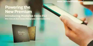 is launched equally the novel fellow member of their processors MediaTek Helio P22 launched. The 12nm technology