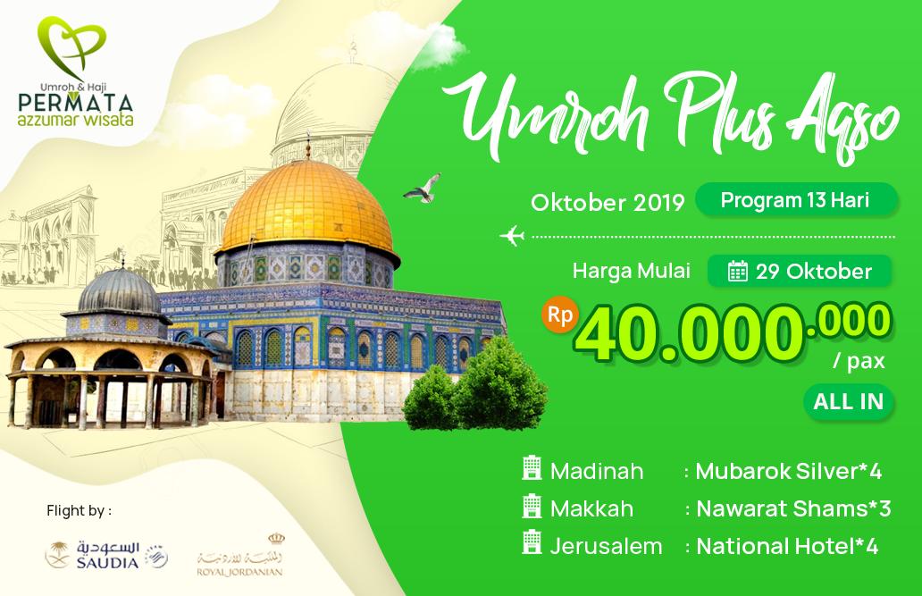 Biaya Paket Umroh oktober 2019 Plus Aqsa Petra Murah