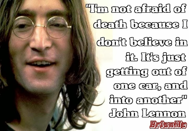 John Lennon quote adapted by BrianMc, myway2fortune.info