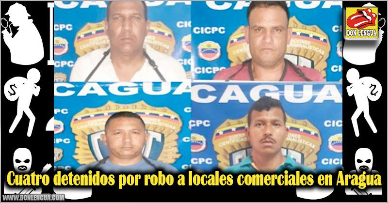 Cuatro detenidos por robo a locales comerciales en Aragua