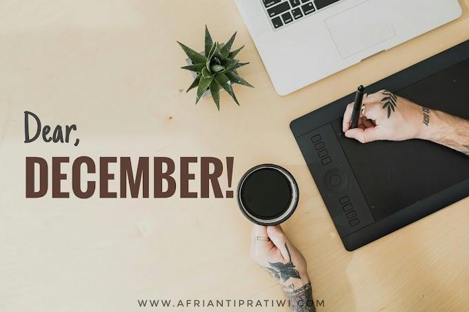 Dear, December!