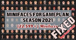 Minifaces For Gameplan Season 2021 AIO PES 2017