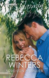 Rebecca Winters - Solo Con Mi Mujer