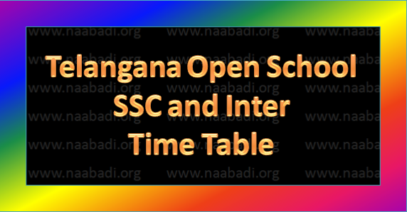 Telangana Open School SCC and Inter Exams-2017 Time Table