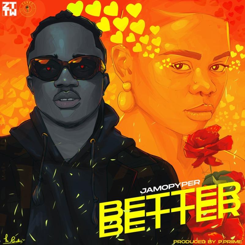 "Jamopyper – ""Better Better"" (Prod. by P.Priime) #Arewapublisize"