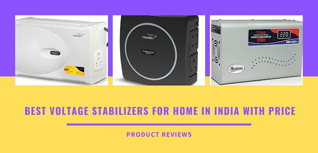 Best voltage stabilizers for home in India with price - Best Stabilizer in India