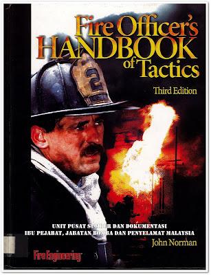 Sipnosis Buku : Fire Officer's Handbook Of Tactics Third Edition