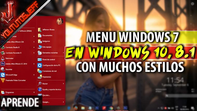 Como Poner el Menu de Inicio de Windows 7 en Windows 10, 8 1 | Facil y Rapido