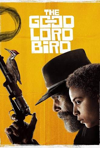 The Good Lord Bird Season 1 Complete Download 480p & 720p All Episode
