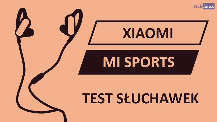 Mi Sports Test słuchawek bezprzewodowych od Xiaomi