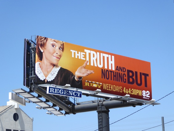 Judge Judy truth and nothing but billboard