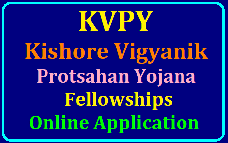 KVPY 2019 Fellowships Online Application Form Apply at kvpy.iisc.ernet.in KVPY 2019 Fellowships Online Application Form Apply at kvpy.iisc.ernet.in